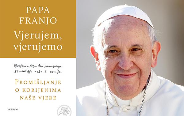 """Nova Papina knjiga """"Vjerujem, vjerujemo"""" istodobno na talijanskom i hrvatskom jeziku"""